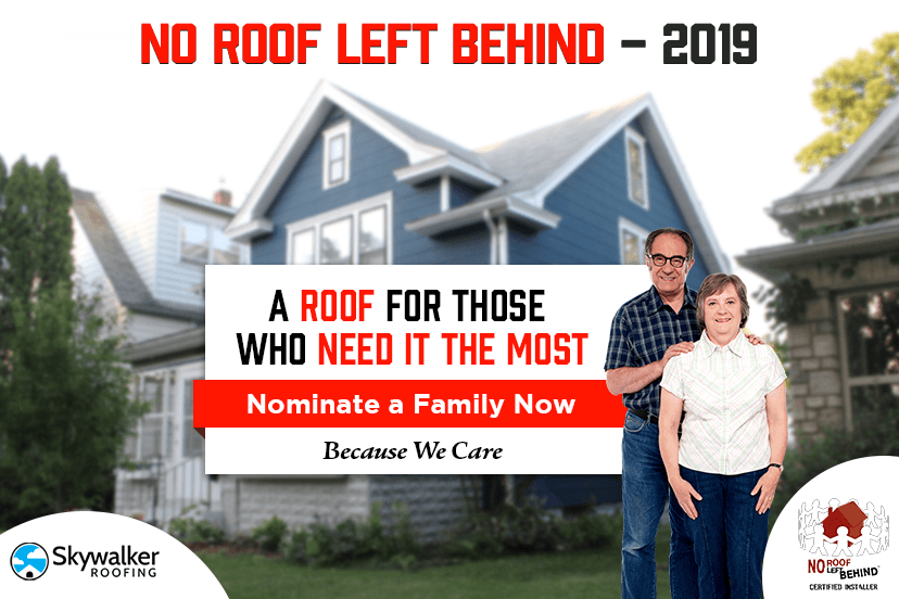 NO ROOF LEFT BEHIND – HELPING THOSE WHO NEED IT THE MOST