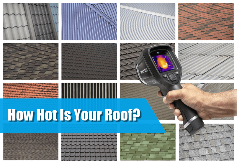 How Hot Is Your Roof? Summer Stresses on Your Roof, Attic, & Home or Business