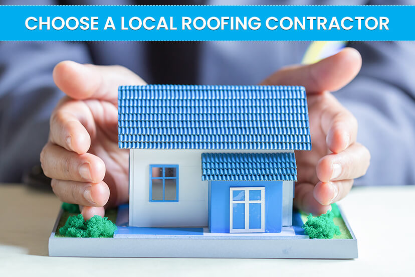 Want a roofing contractor you can trust? start by choosing local!
