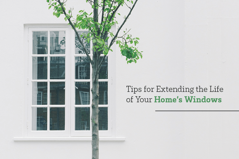 Tips for extending the life of your home's windows
