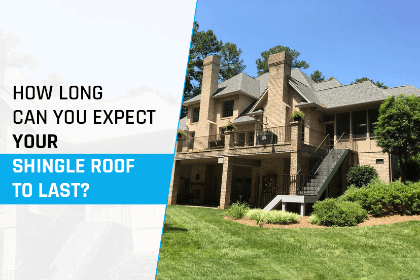 How long can you expect your shingle roof to last?