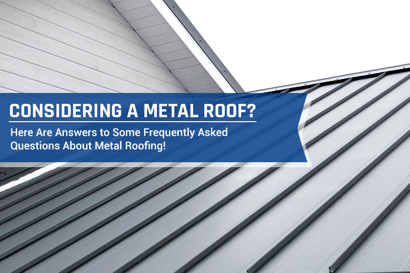 Considering a metal roof? here are answers to some frequently asked questions about metal roofing!