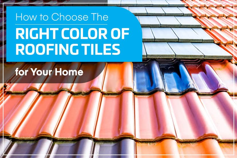 How to choose the right color of roofing tiles for your home