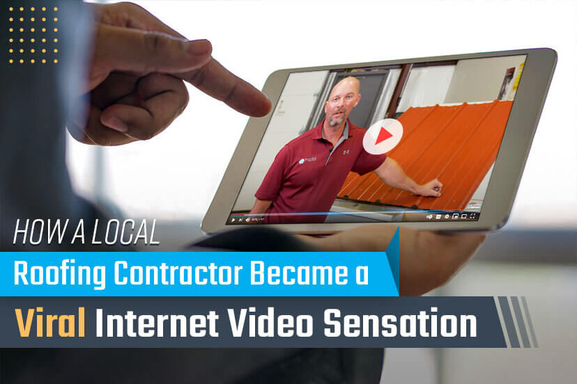 How a Local Roofing Contractor Became a Viral Internet Video Sensation