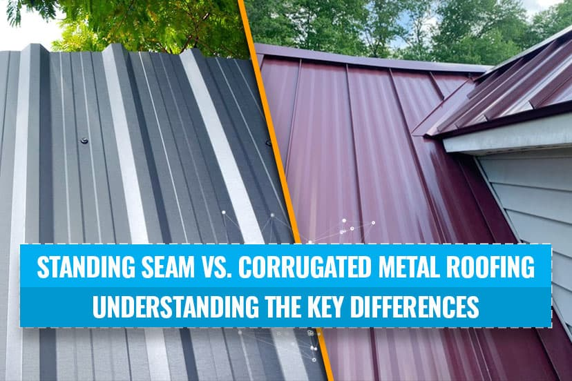 Standing seam vs. corrugated metal roofing – understanding the key differences