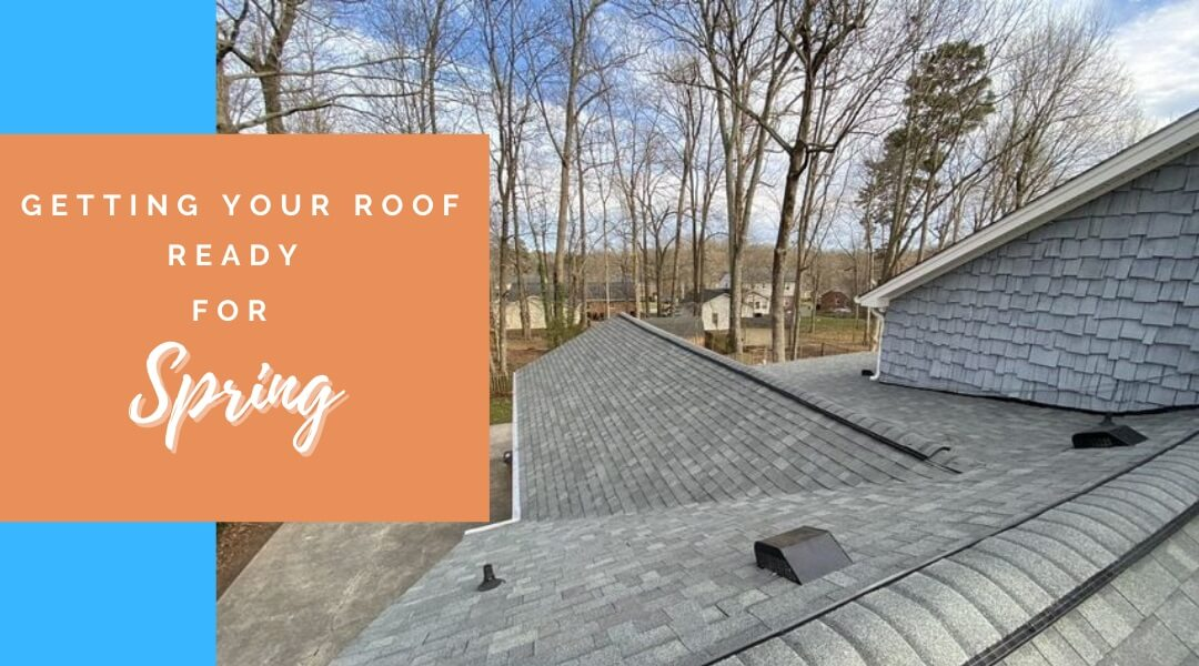 Getting your roof ready for spring